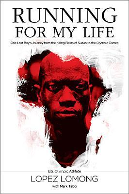 Lopez Lomong - Running for my Life